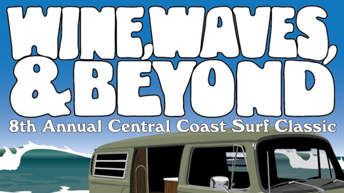 Wine, Waves and Beyond - Pismo Beach